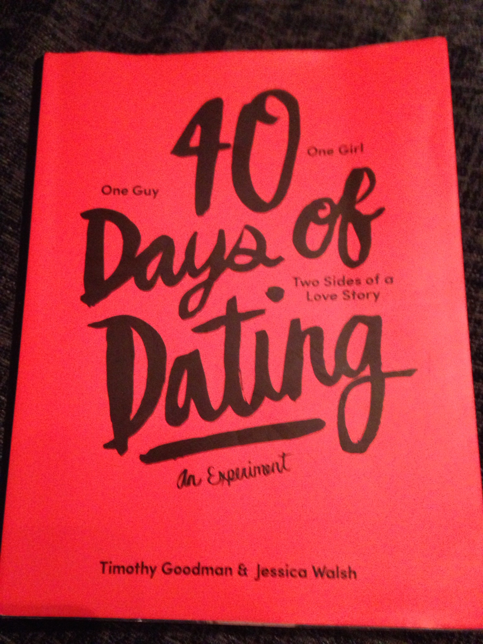 40 days of dating by jessica walsh and tim goodman